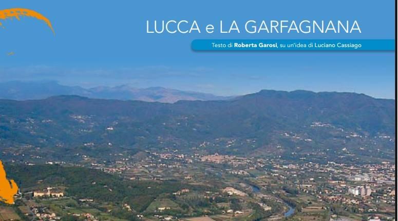 Lucca e la Grafagnana